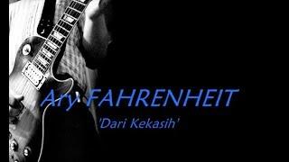 Ary FAHRENHEIT - Dari Kekasih ★★★ LIRIK ★★★