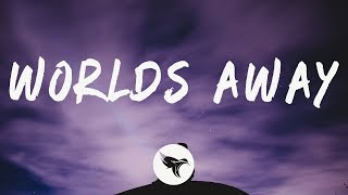Sir Matty V   Worlds Away (Lyrics)