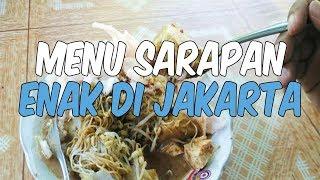 7 Menu Sarapan Enak di Jakarta yang Harus Traveler Coba