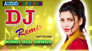 Hindi Old Remix ❤️ 90's Hindi Superhit Dj Mashup Remix Song ❤️ Old is Gold (Hi Bass Dholki Mix)