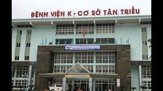 Bệnh Viện K TÂN TRIỀU | Đường Đi Bệnh Viện K | Cầu Bưu | Tan Trieu Hospital | 2018 Hanoi Travel