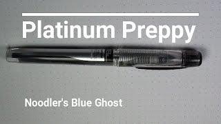 Platinum Preppy  Noodler's Blue Ghost  Fountain Pen Review