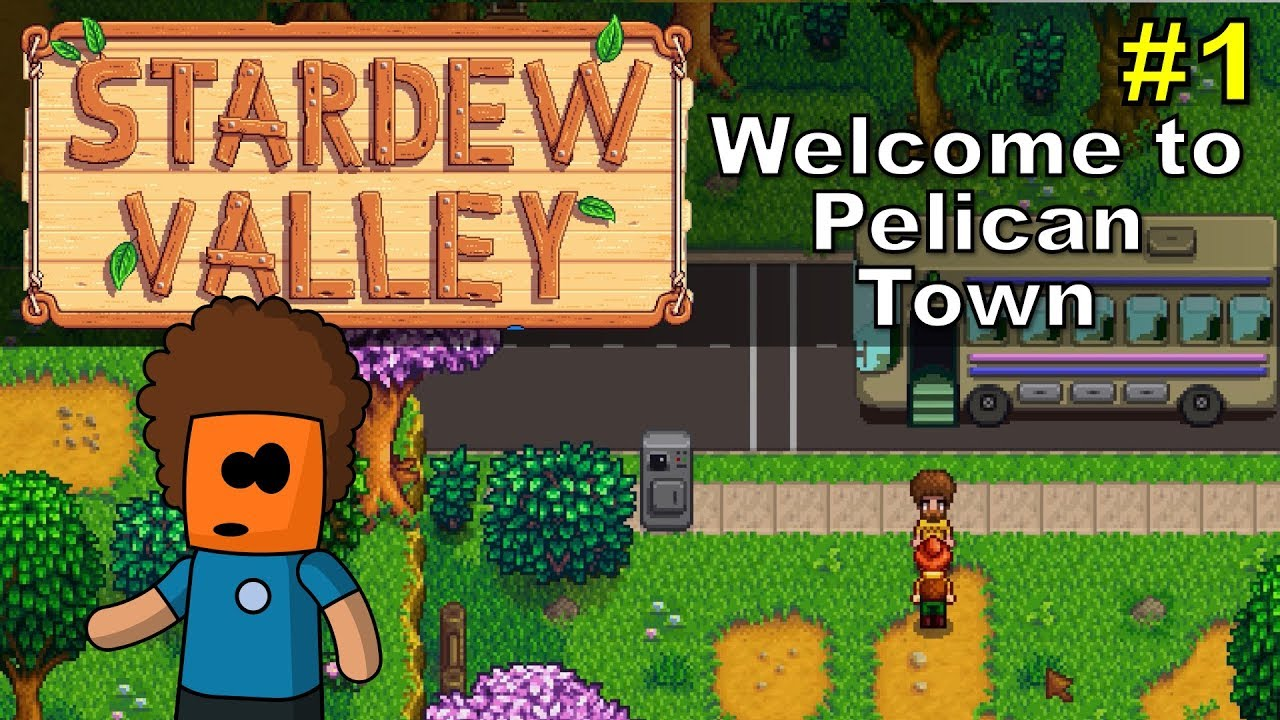 Stardew Valley #1 | Getting Started, Welcome to Pelican Town