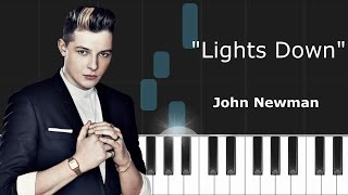"""John Newman - """"Lights Down"""" Piano Tutorial - Chords - How To Play - Cover"""