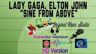 Lady Gaga | Elton John Sine From Above Karaoke (Original Version)
