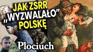 Jak NAPRAWDĘ Armia Czerwona Wyzwalała Polskę – Plociuch Historia Rosja Związek Radziecki PRL Film PL