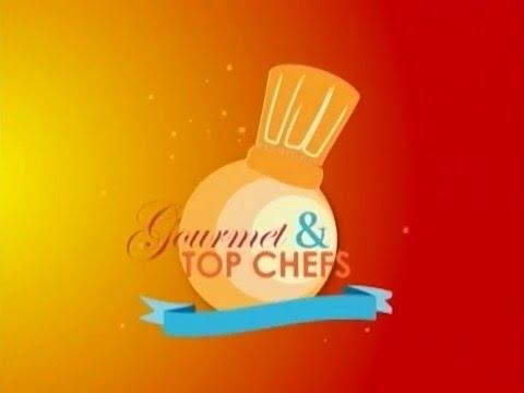 Gourmet & Top Chef