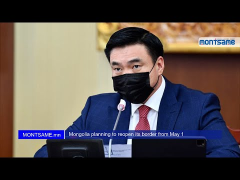 Mongolia planning to reopen its border from May 1