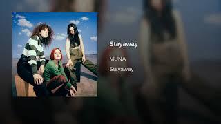 MUNA   Stayaway