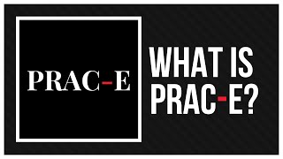What is PRAC-E? - TeachConnect Presentation with QCT