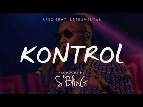 "*EXCLUSIVE* ""Kontrol"" Afrobeat Instrumental | Wizkid x Tekno Type Beat | Prod. by S'Bling"