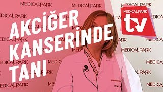 Akciğer Kanserinde Tanı   Medical Park   TV
