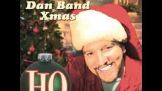 The Dan Band - Get Drunk and Make Out This Christmas