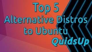 Top 5 Alternative Linux Distributions To Ubuntu For New Users
