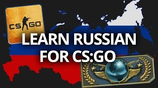 Learn Russian for CS:GO