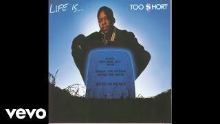 Too $hort - CussWords (Audio)