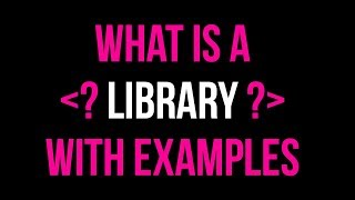 What Is A Library? Using Libraries In Code Tutorial | C Library Examples