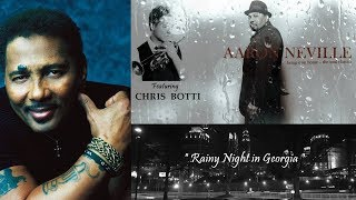 Aaron Neville ft Chris Botti - Rainy Night in Georgia [Bring it on Home The Soul Classics]