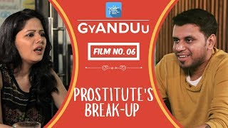 Prostitute's Breakup - PDT GyANDUu Viral film no.6 - Comedy / Restaurant / Girlfriend - PDT