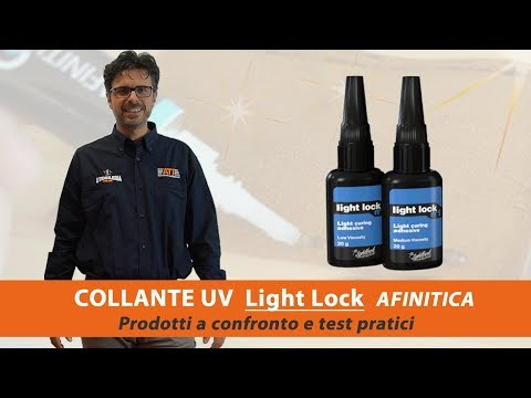 Prodotti a confronto e test collanti UV Light Lock Afinitica