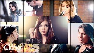 Closer Mashup - The Chainsmokers (ft. Halsey.Sarah Hyland.J.Fla.Casey Breves.Alex Goot & ATC)