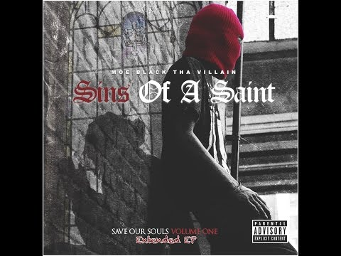 Moe Black Tha Villain - The Deadly Sin's Intro