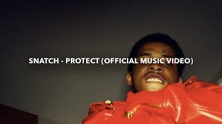 """Snatch - """"Protect"""" (Official Music Video) #MGTV"""