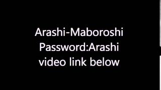Arashi-Maboroshi lyrics (Password:Arashi)
