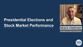 Presidential Elections and Stock Market Performance