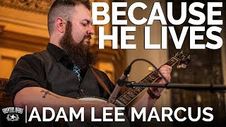 Adam Lee Marcus - Because He Lives (Banjo Cover) // The Church Sessions