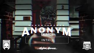 ANONYM - INTRO (SNIPPET)