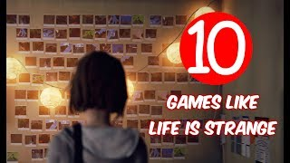 Top 10 Games Like Life is Strange