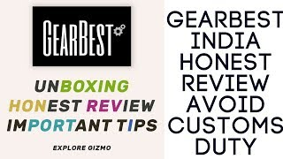 GearBest India - Unboxing, Honest Review, Customs Duty With Tips Hindi