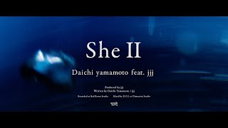 Daichi Yamamoto – She II Feat.jjj ( Music Video )