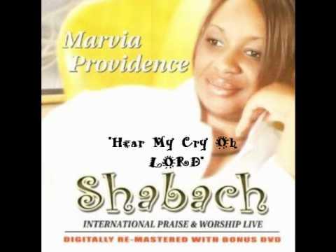 Marvia Providence – Hear My Cry Oh Lord