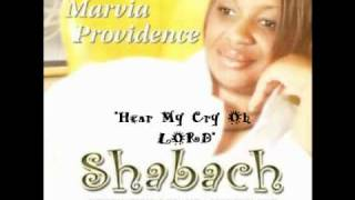Marvia Providence - Hear My Cry Oh Lord