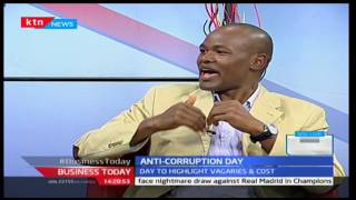 Business Today: Anti Corruption Day highlights the cost of corruption in the country 9/12/2016
