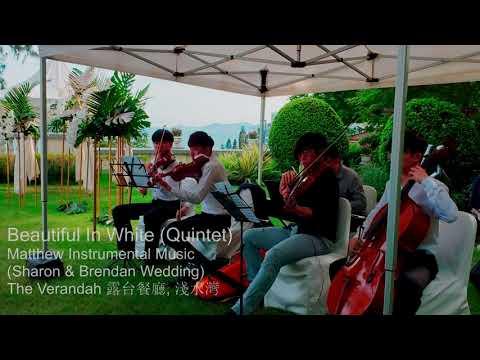 Beautiful In White (Quintet)
