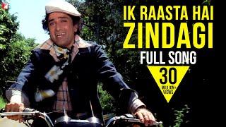 Ik Raasta Hai Zindagi |Song HD| इक रास्ता है