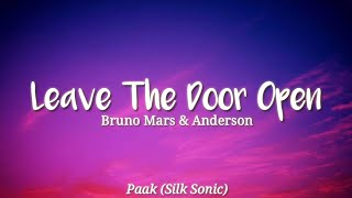 Bruno Mars & Anderson Paak (Silk Sonic) Leave The Door Open (Lyrics) Say baby, say baby, say baby