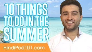 Learn the Top 10 Things to Do in the Summer in India