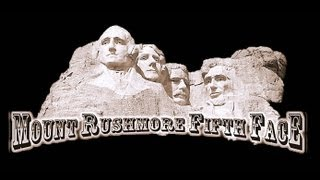 Mount Rushmore Fifth Face