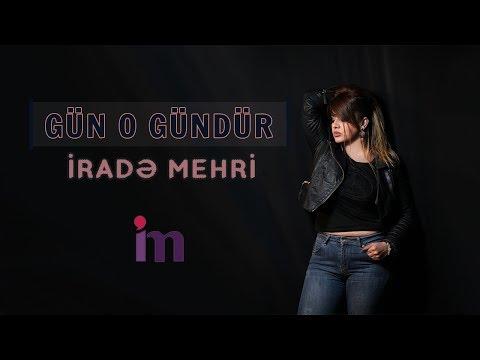 Irade Mehri - Gun O Gundur 2018 (Official Audio) mp3 yukle - mp3.DINAMIK.az