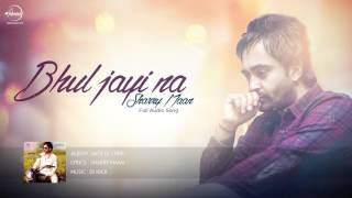 Gambar cover Bhul Jayi Na ( Full Audio Song ) | Sharry Maan | Latest Punjabi Song 2016 | Speed Records