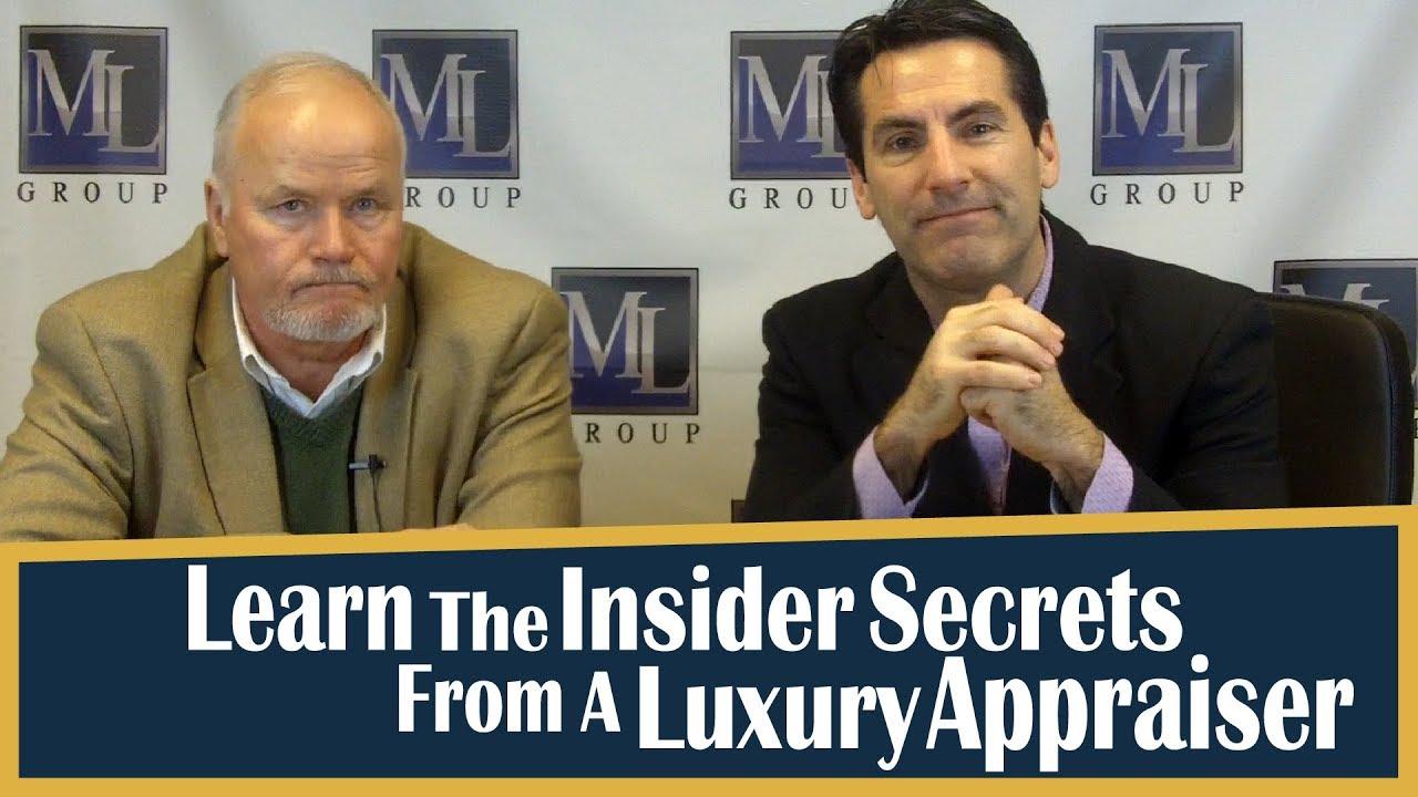 Learn The Insider Secrets From A Luxury Appraiser