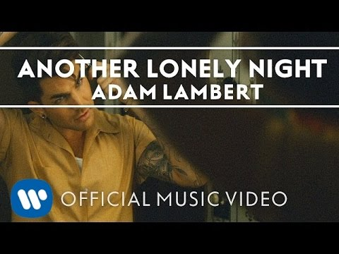 Adam Lambert - Another Lonely Night [Official Music Video] Mp3