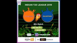 Indian T20 League 2019 | Hyderabad vs Rajasthan | 11Wickets