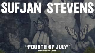 <b>Sufjan Stevens</b> Fourth Of July Official Audio