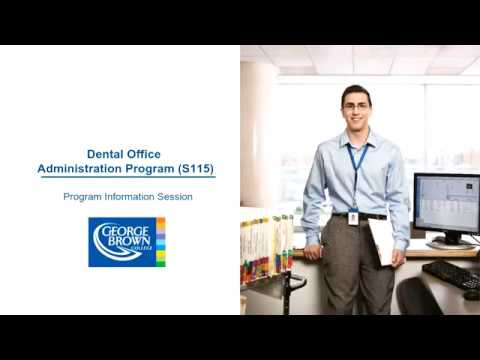 George Brown College's Dental Office Administration (S115 ...