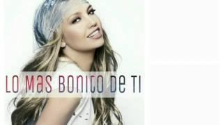 Thalia - Lo Mas Bonito de ti 2016